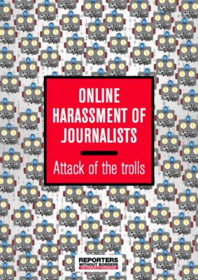 RAPPORT Online Harassment of Journalists: Attack of the Trolls